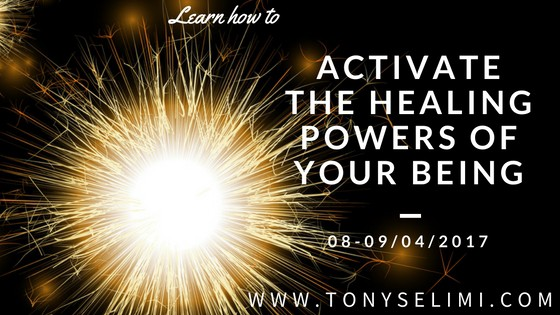 Activating the Healing Powers of Your Being