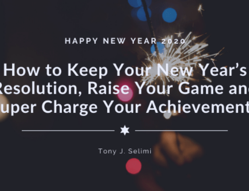 How to Keep Your New Year's Resolution, Raise Your Game and Super Charge Your Achievements